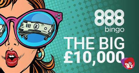 Get Ready for the Big £10K Special at 888 Bingo