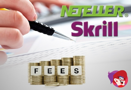 Neteller and Skrill Fees on the Rise Again in April 2017