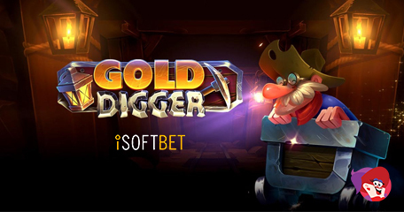 Unearth a Potential Fortune in New Gold Digger Hit by iSoftBet