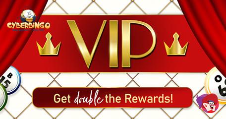 Double the Rewards & Bonuses with New Cyber Bingo VIP Program