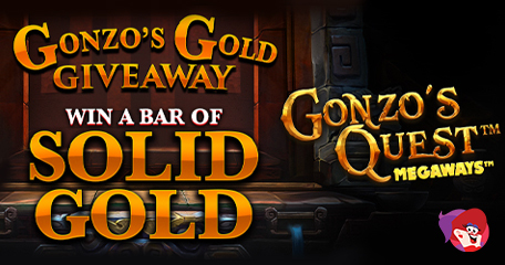 Take Part in Gonzo's Gold Giveaway to Win a Solid Gold Bullion Bar