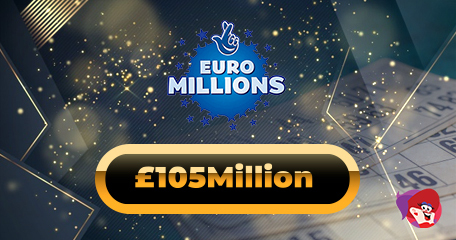 £105Million EuroMillions Jackpot Won by Lucky UK Ticket-Holder – Could it Be You?