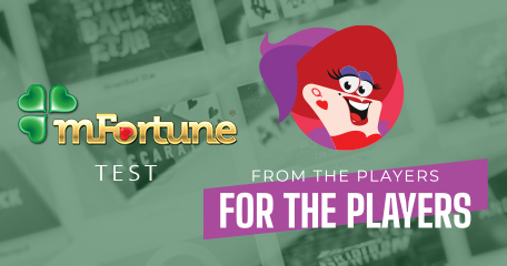 From the Players for the Players: Testing mFortune from Registration to Withdrawal